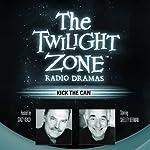 Kick the Can: The Twilight Zone Radio Dramas | George Clayton Johnson