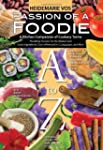 Passion of a Foodie - An Internationa...