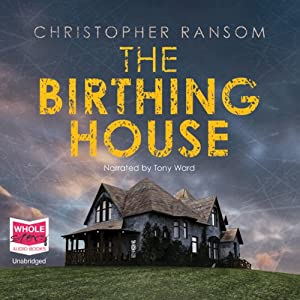 The Birthing House | [Christopher Ransom]