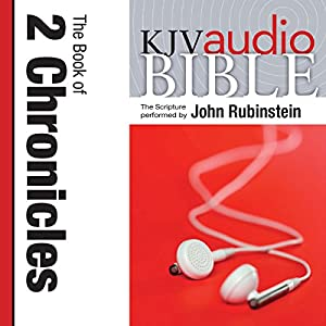 King James Version Audio Bible: The Book of 2 Chronicles Audiobook