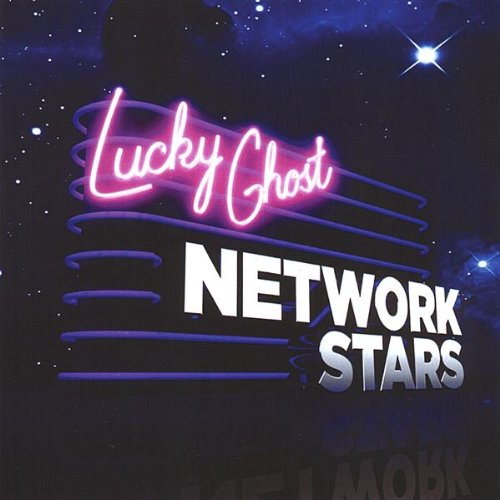 Lucky Ghost - Network Stars
