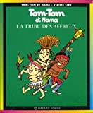 img - for Tom Tom et Nana: La Tribu des Affreux (French Edition) book / textbook / text book