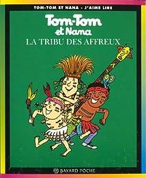 La  tribu des affreux