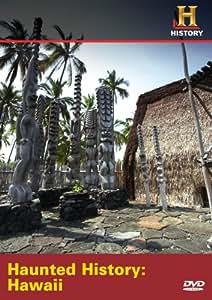 Haunted History: Haunted Hawaii