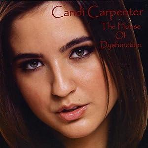 Candi Carpenter - House of Dysfunction - Amazon.com Music