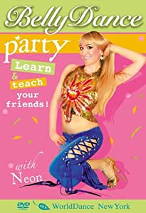 Belly Dance Party, with Neon - Bellydance for Party & Club