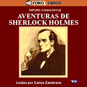 Aventuras de Sherlock Holmes [The Adventures of Sherlock Holmes] Audiobook