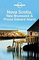 Nova Scotia, New Brunswick & Prince Edward Island (Regional Travel Guide)