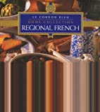 Regional French Cooking (Cordon Bleu Home Collection)
