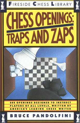 Chess Openings : Traps and Zaps, BRUCE PANDOLFINI