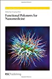 img - for Functional Polymers for Nanomedicine (RSC Polymer Chemistry Series) book / textbook / text book