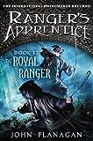 The Royal Ranger (Ranger's Apprentice)