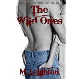The Wild Ones ~ M.  Leighton