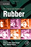 The Science and Technology of Rubber, Fourth Edition