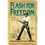 Flash for Freedom! (The Flashman Papers, Book 5)by George MacDonald Fraser