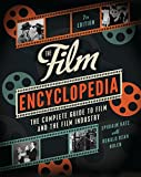 img - for The Film Encyclopedia 7e: The Complete Guide to Film and the Film Industry book / textbook / text book