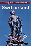Switzerland (0864424043) by Lonely Planet