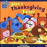 img - for Blue's Thanksgiving Feast (Blue's Clues (8x8 Paperback)) book / textbook / text book