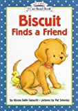 Biscuit Finds a Friend (My First I Can Read - Level Pre1 (Hardback)) (0060274131) by Capucilli, Alyssa Satin