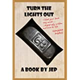 Turn The Lights Outby JEP