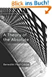 A Theory of the Absolute (Palgrave Fr...