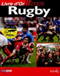 Rugby : Livre d'or 2005