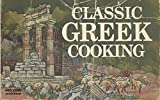 img - for Classic Greek Cooking book / textbook / text book