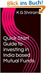 Quick Start Guide to investing in Ind...