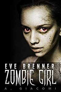 Zombie Girl by A. Giacomi ebook deal