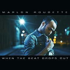 When The Beat Drops Out von Marlon Roudette bei Amazon kaufen