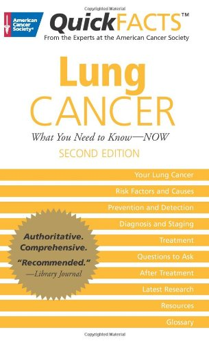 Quickfacts(tm) Lung Cancer (American Cancer Society Quickf)