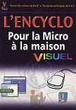 echange, troc First Edition - L'Encyclo Pour la Micro à la maison Visuel