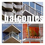 img - for Architectural Details - Balconies book / textbook / text book