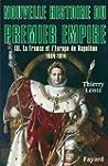 Nouvelle histoire du Premier Empire,...