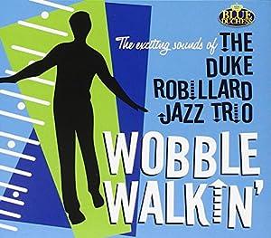 Wobble Walkin'