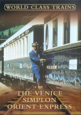 World Class Trains - The Venice Simplon Orient Express [2003] [DVD]