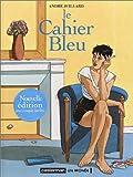echange, troc André Juillard - Le Cahier bleu