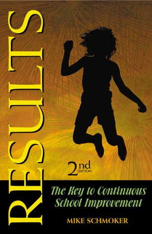 Results: The Key to Continuous School Improvement, Second Edition