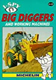 I Spy Big Diggers and Working Machines