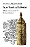 img - for From Torah to Kabbalah: A Basic Introduction to the Writings of Judaism by R. C. Musaph-Andriesse (2012-06-11) book / textbook / text book