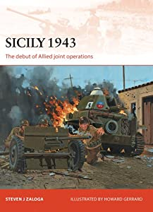 Sicily 1943 - The debut of Allied joint operations (Campaign 251) from Osprey Publishing