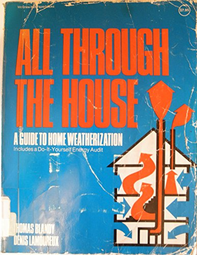 All Through the House: A Guide to Home Weatherization (McGraw-Hill paperbacks) PDF