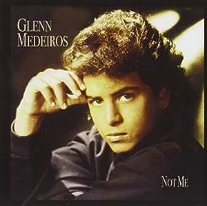 Glenn Medeiros Not Me Amazon Com Music