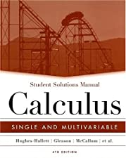 Student Solutions Manual to accompany Calculus Single and Multivariable by Deborah Hughes-Hallett