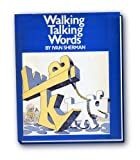 img - for Walking, Talking Words by Sherman Ivan (1983-10-01) Hardcover book / textbook / text book