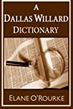 A Dallas Willard Dictionary