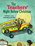 img - for Teachers' Night Before Christmas (The Night Before Christmas Series) book / textbook / text book