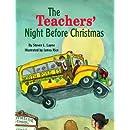 Teachers' Night Before Christmas, The (The Night Before Christmas Series)