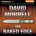 The Naked Edge Audiobook by David Morrell Narrated by Dick Hill