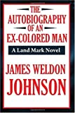 The Autobiography of an Ex-Colored Man (A Thrifty Book)